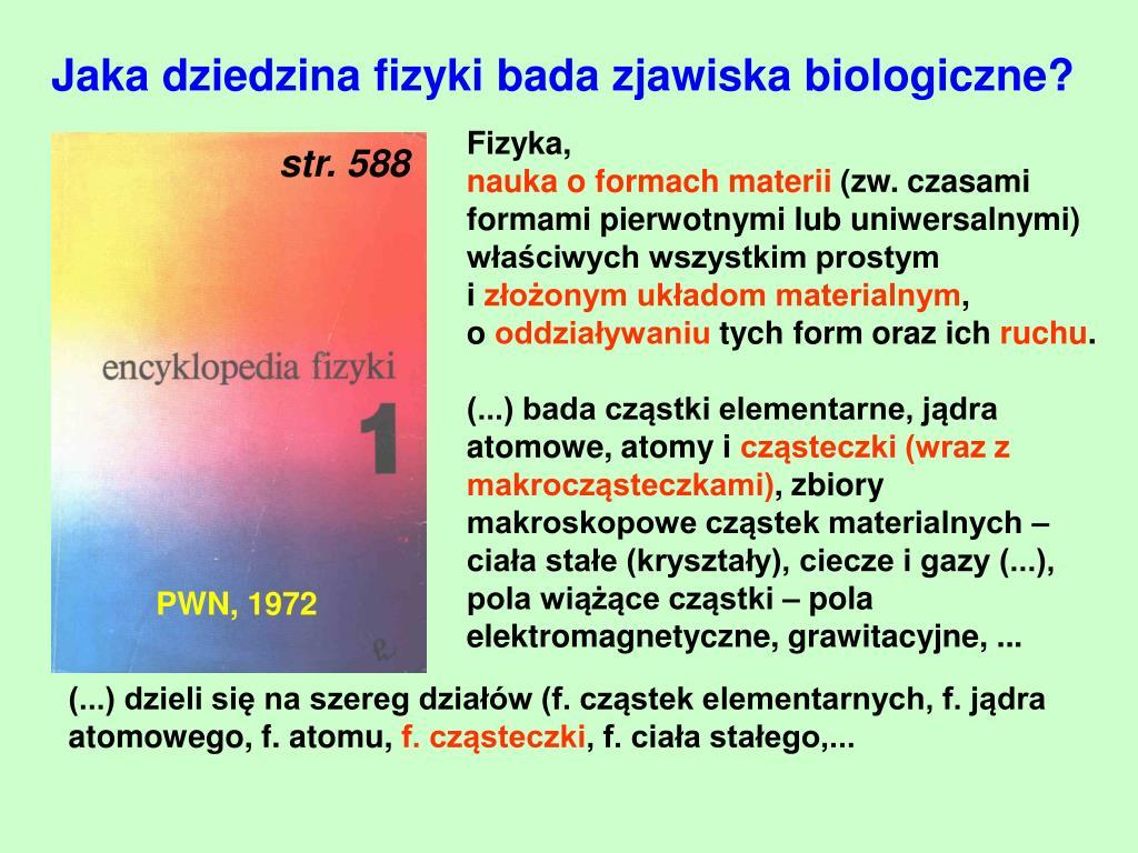 Jaka dziedzina fizyki bada zjawiska biologiczne?