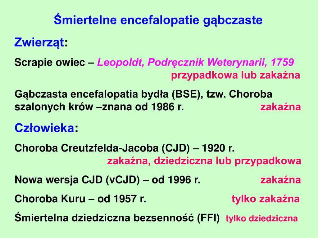 Śmiertelne encefalopatie gąbczaste