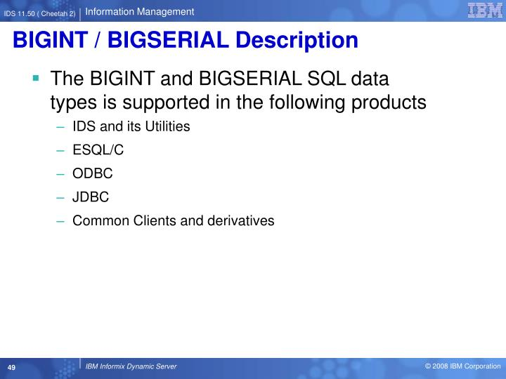 BIGINT / BIGSERIAL Description