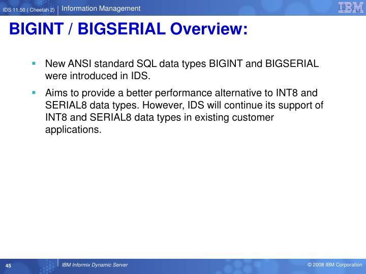 BIGINT / BIGSERIAL Overview: