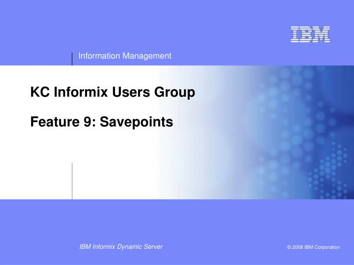 KC Informix Users Group