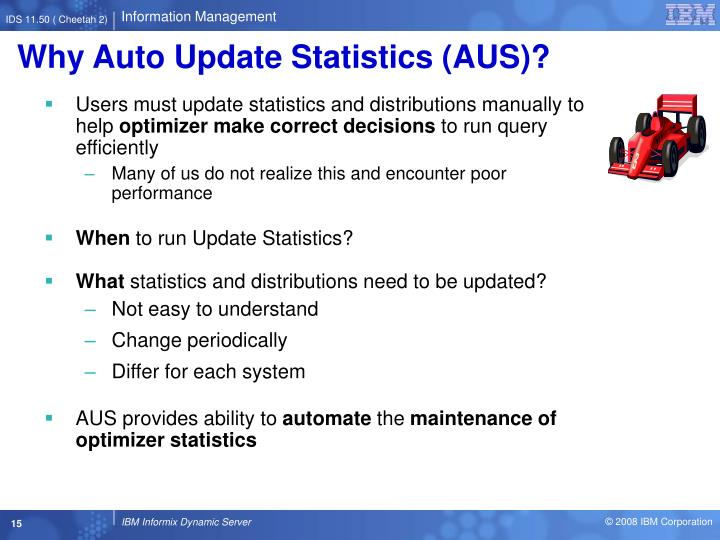 Why Auto Update Statistics (AUS)?
