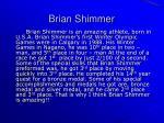 brian shimmer