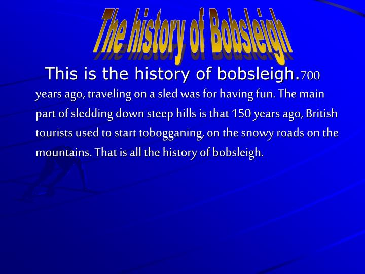 The history of Bobsleigh