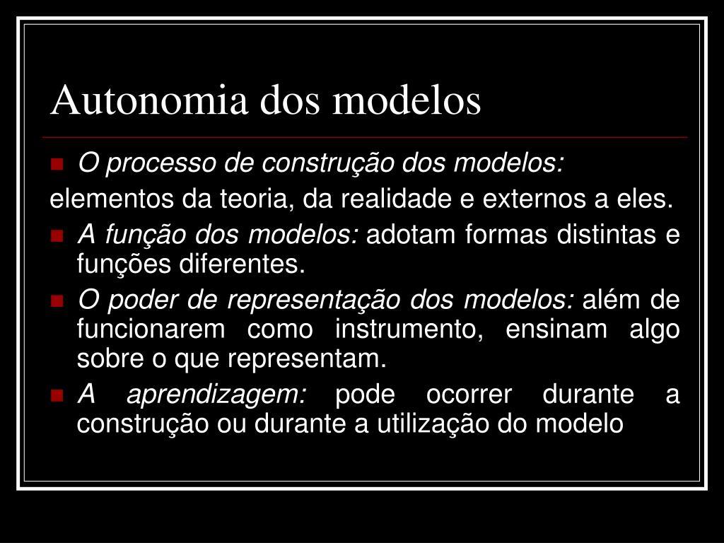 Autonomia dos modelos