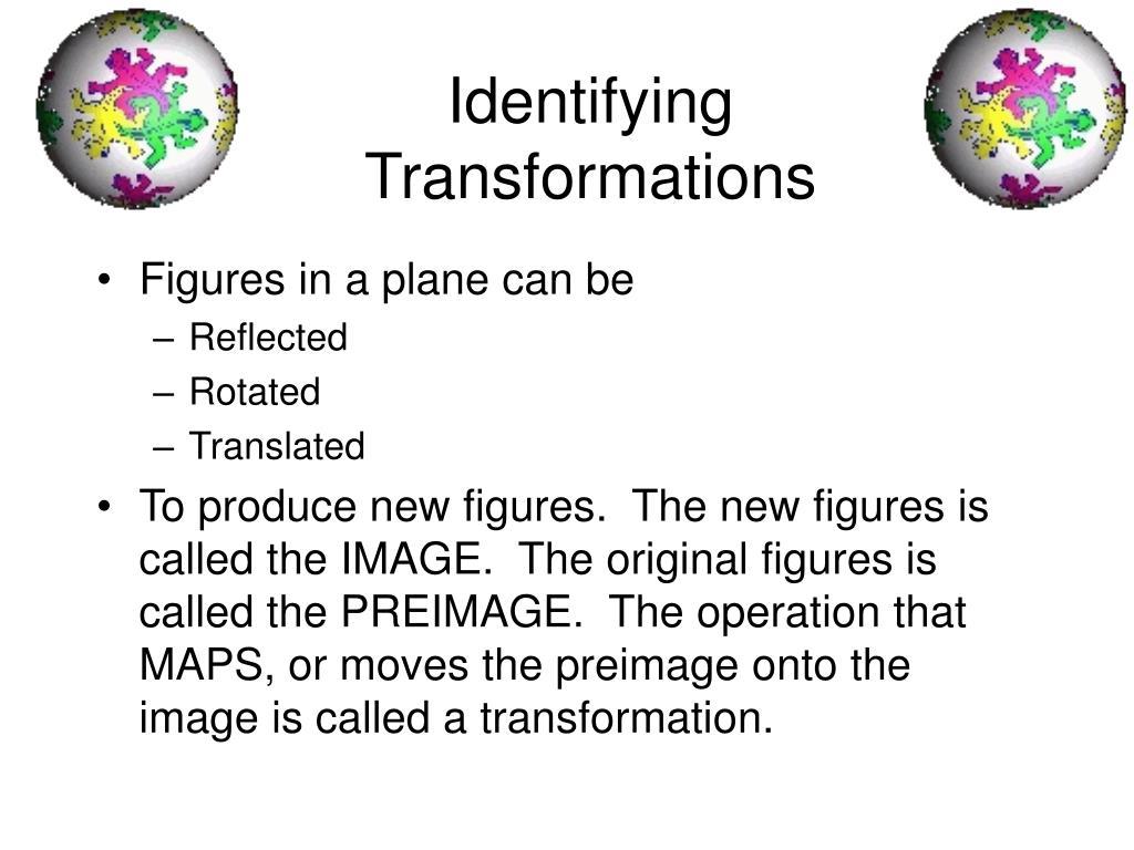 Identifying Transformations