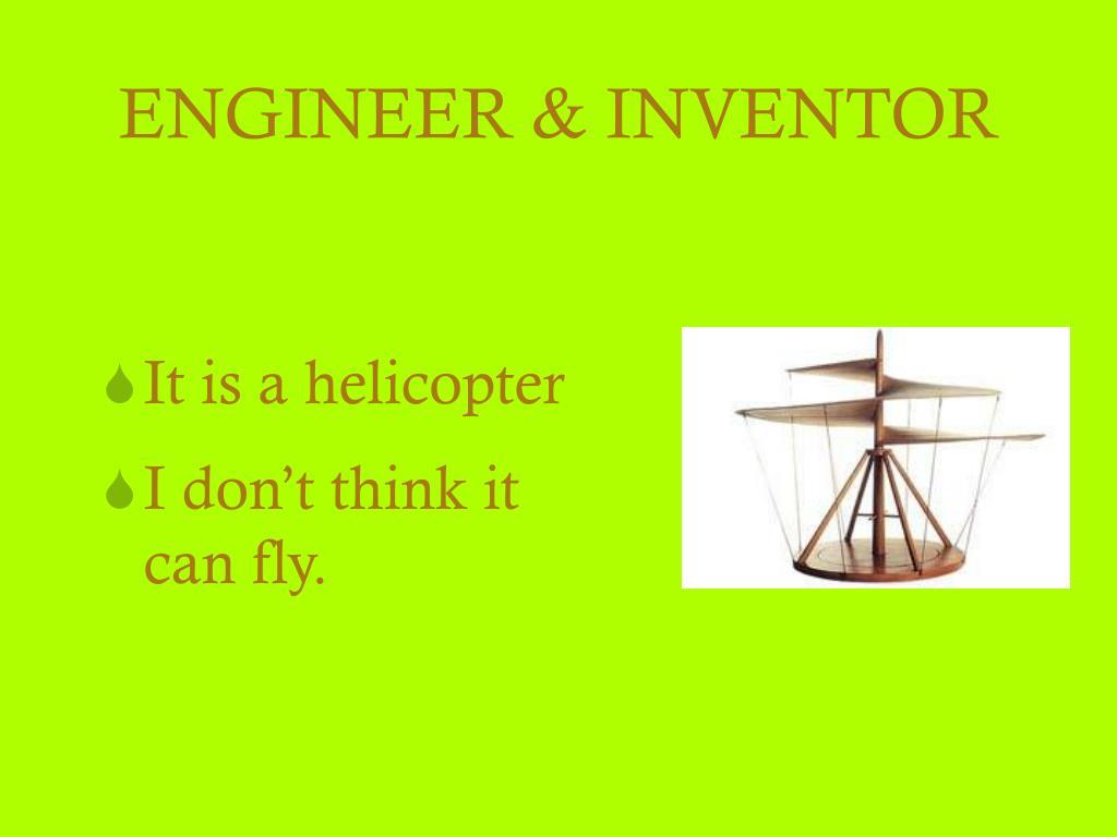 ENGINEER & INVENTOR