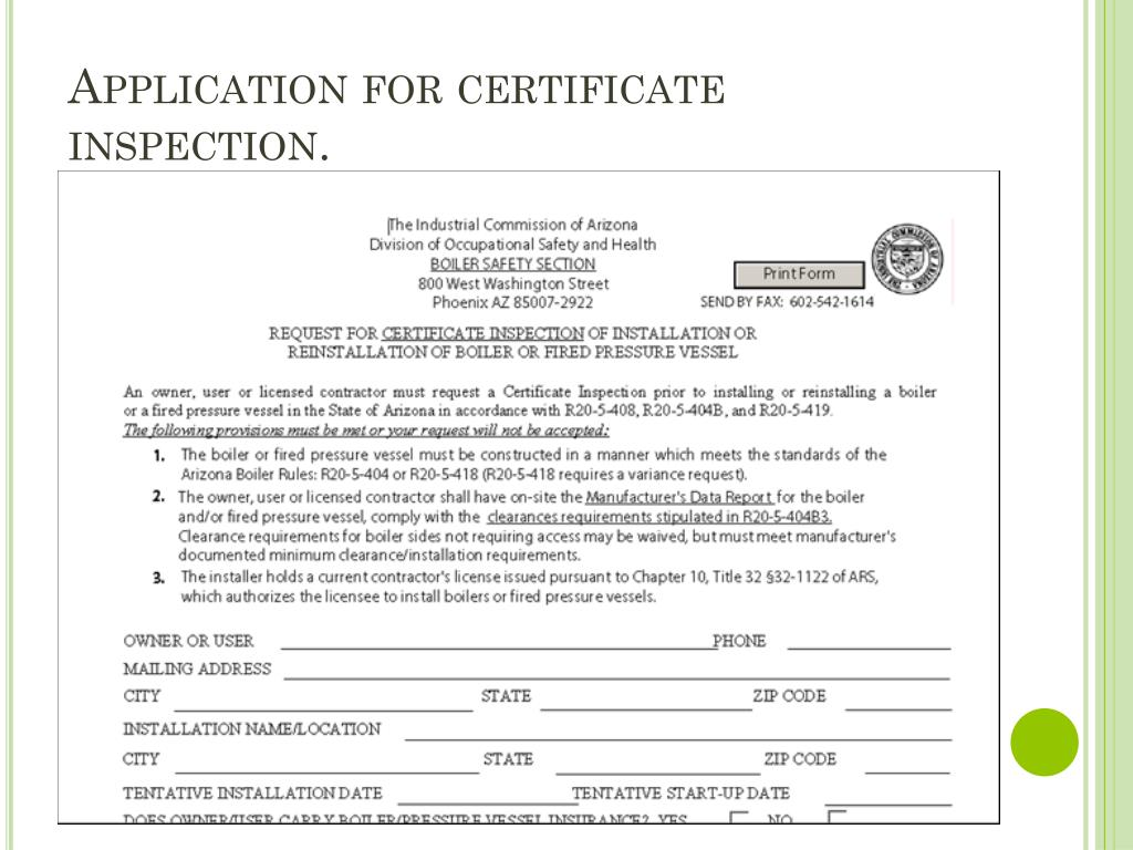 Application for certificate inspection.