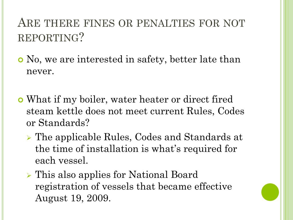 Are there fines or penalties for not reporting?