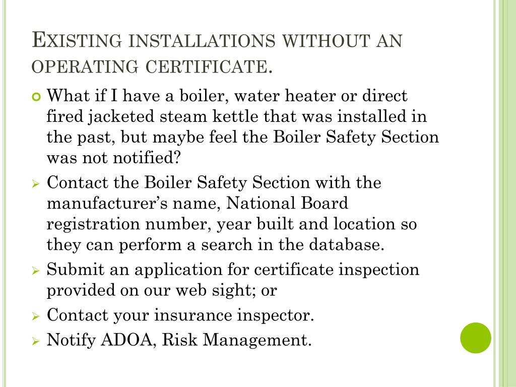 Existing installations without an operating certificate.