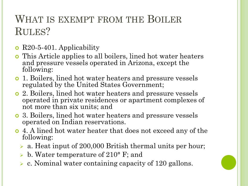 What is exempt from the Boiler Rules?