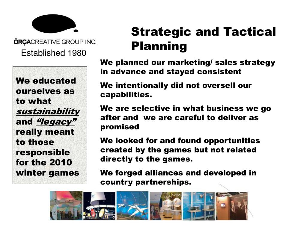 Strategic and Tactical Planning