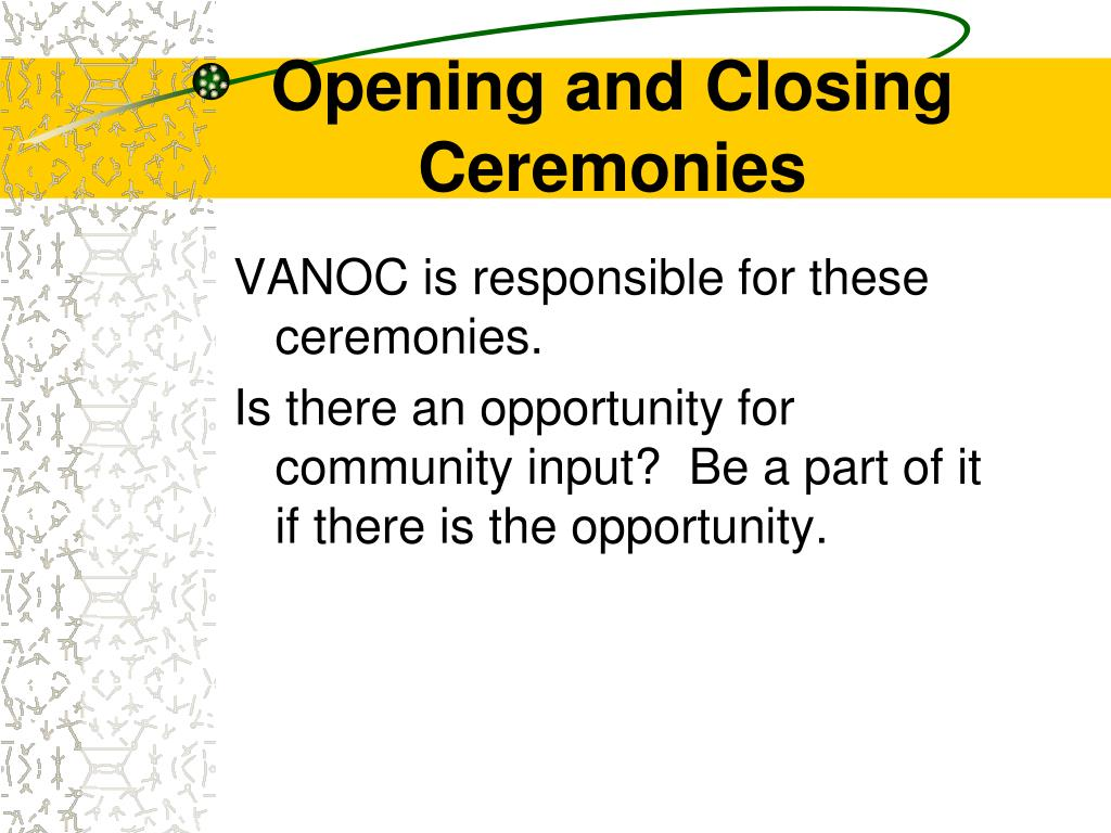 Opening and Closing Ceremonies