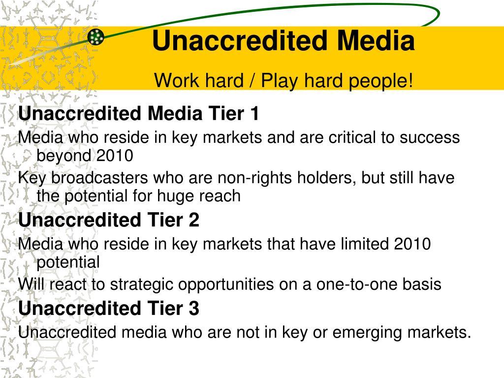 Unaccredited Media
