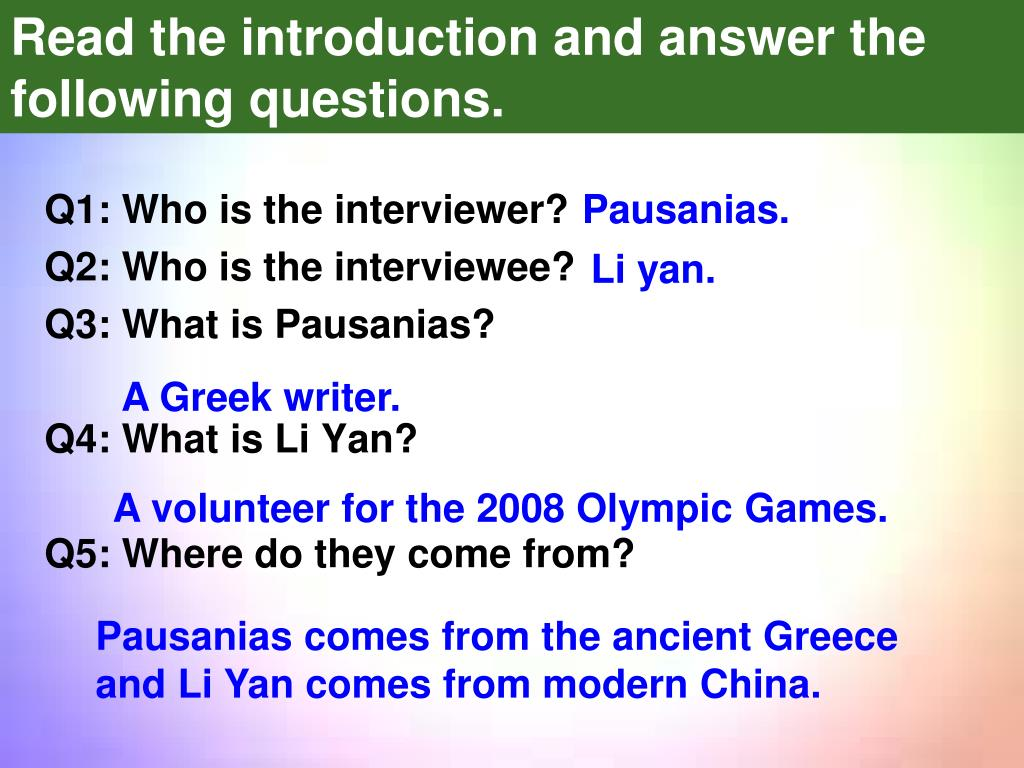 Q1: Who is the interviewer?
