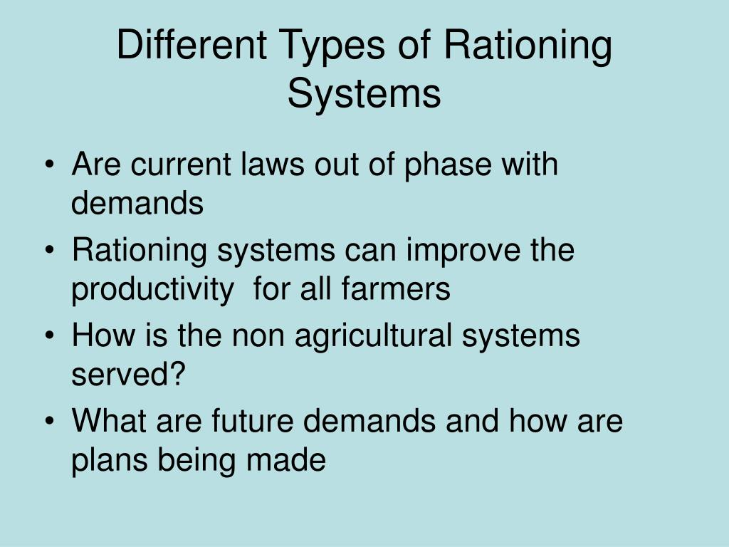 Different Types of Rationing Systems
