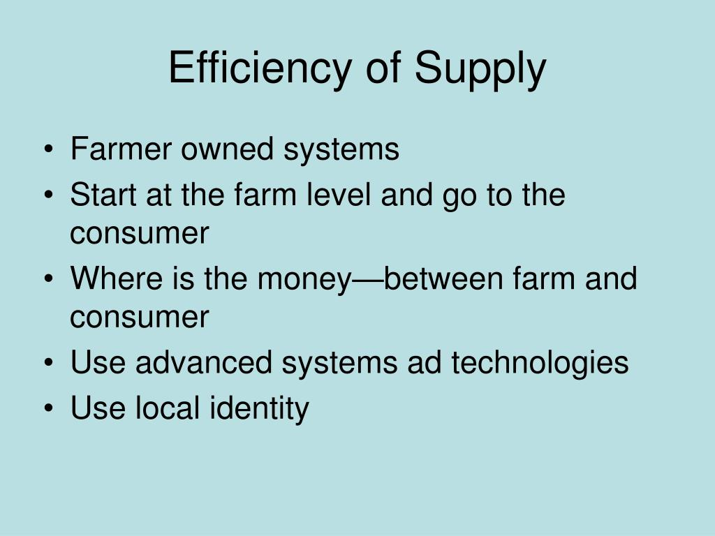 Efficiency of Supply