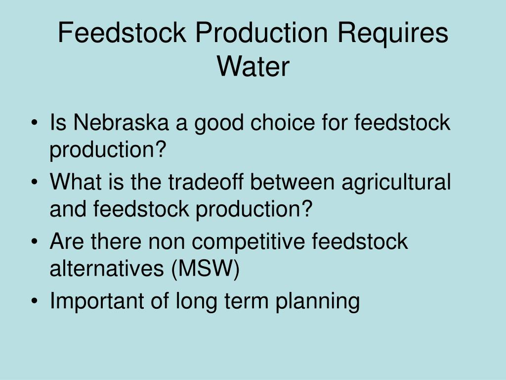 Feedstock Production Requires Water