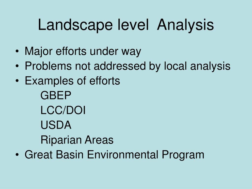 Landscape level  Analysis