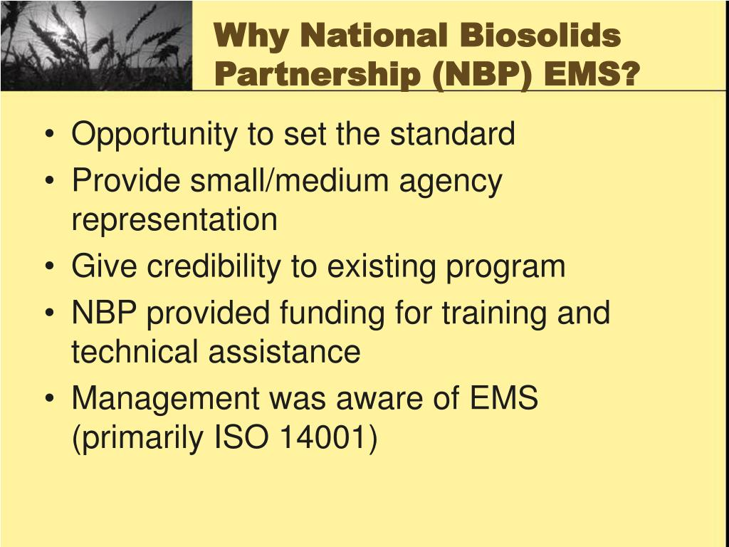 Why National Biosolids Partnership (NBP) EMS?