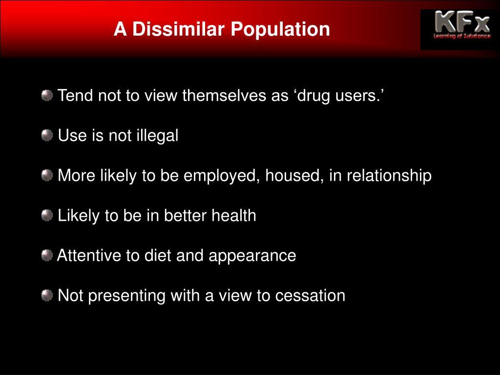 A Dissimilar Population