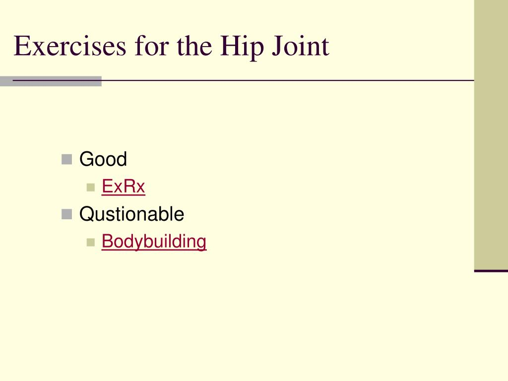Exercises for the Hip Joint