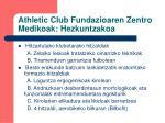 athletic club fundazioaren zentro medikoak hezkuntzakoa