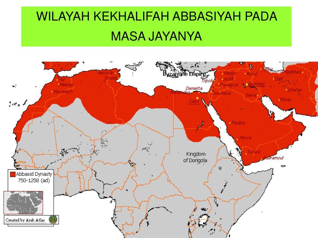 WILAYAH KEKHALIFAH ABBASIYAH PADA MASA JAYANYA