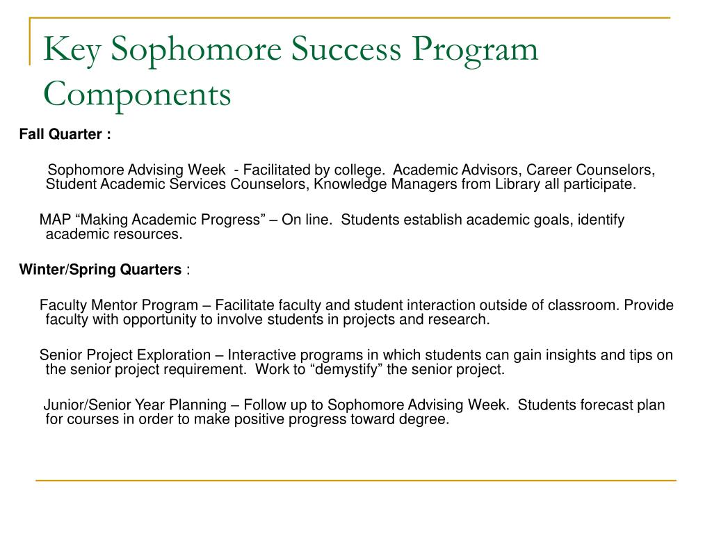 Key Sophomore Success Program Components