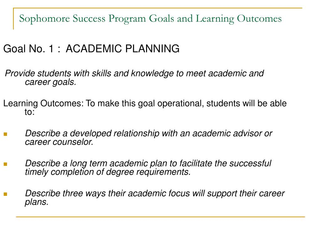 Goal No. 1 :  ACADEMIC PLANNING