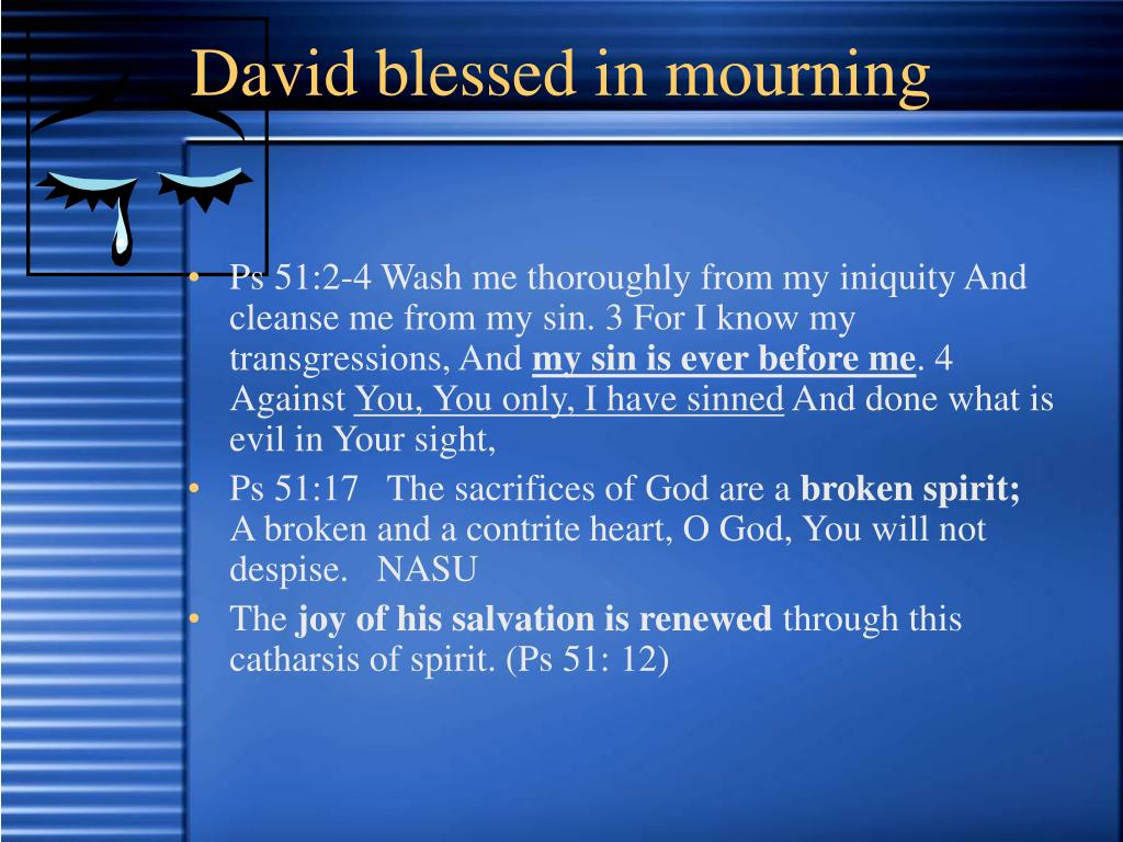David blessed in mourning