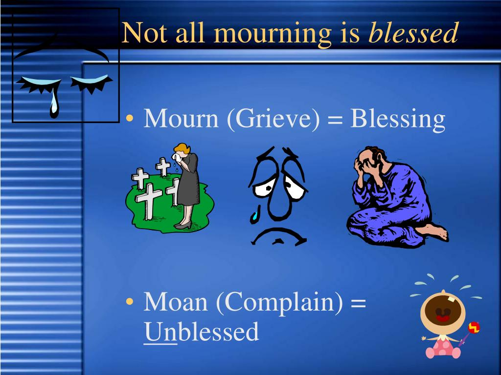 Not all mourning is