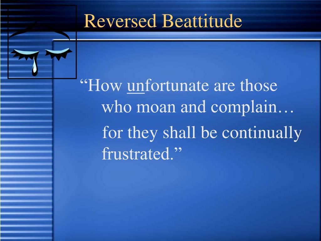 Reversed Beattitude