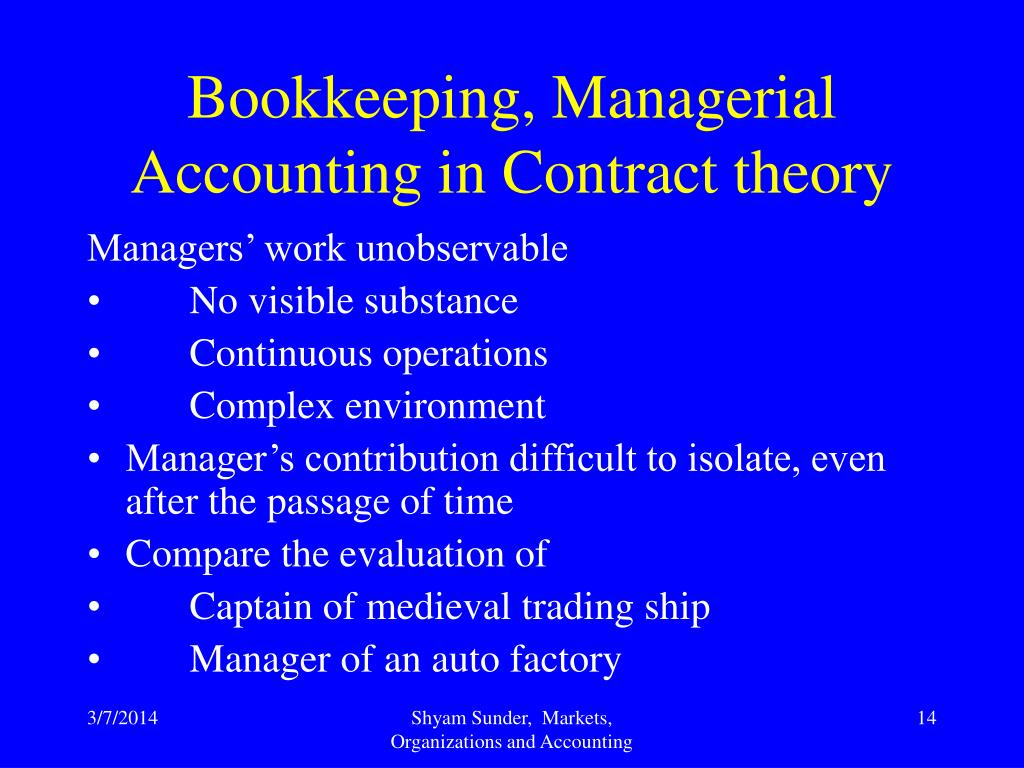 Bookkeeping, Managerial Accounting in Contract theory