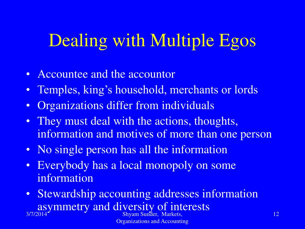 Dealing with Multiple Egos