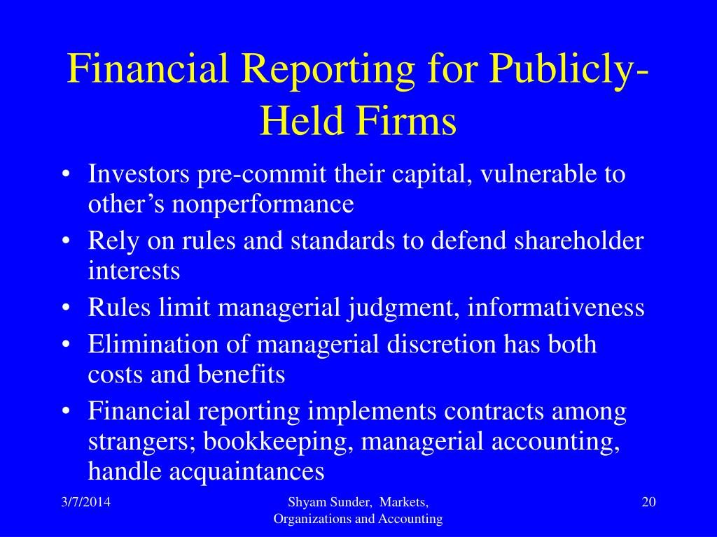 Financial Reporting for Publicly-Held Firms