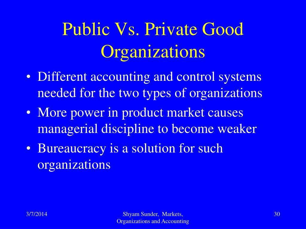 Public Vs. Private Good Organizations