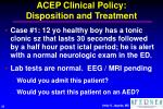 acep clinical policy disposition and treatment