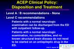 acep clinical policy disposition and treatment26