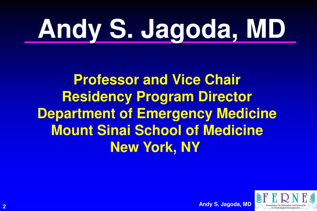 Andy S. Jagoda, MD