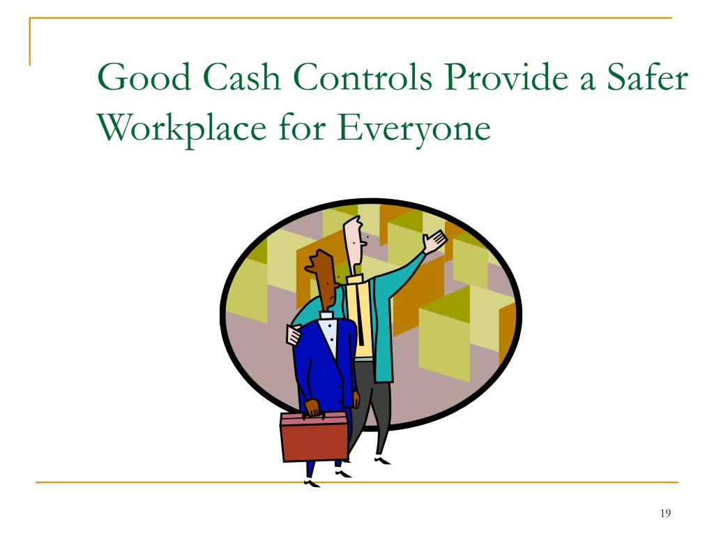 Good Cash Controls Provide a Safer Workplace for Everyone