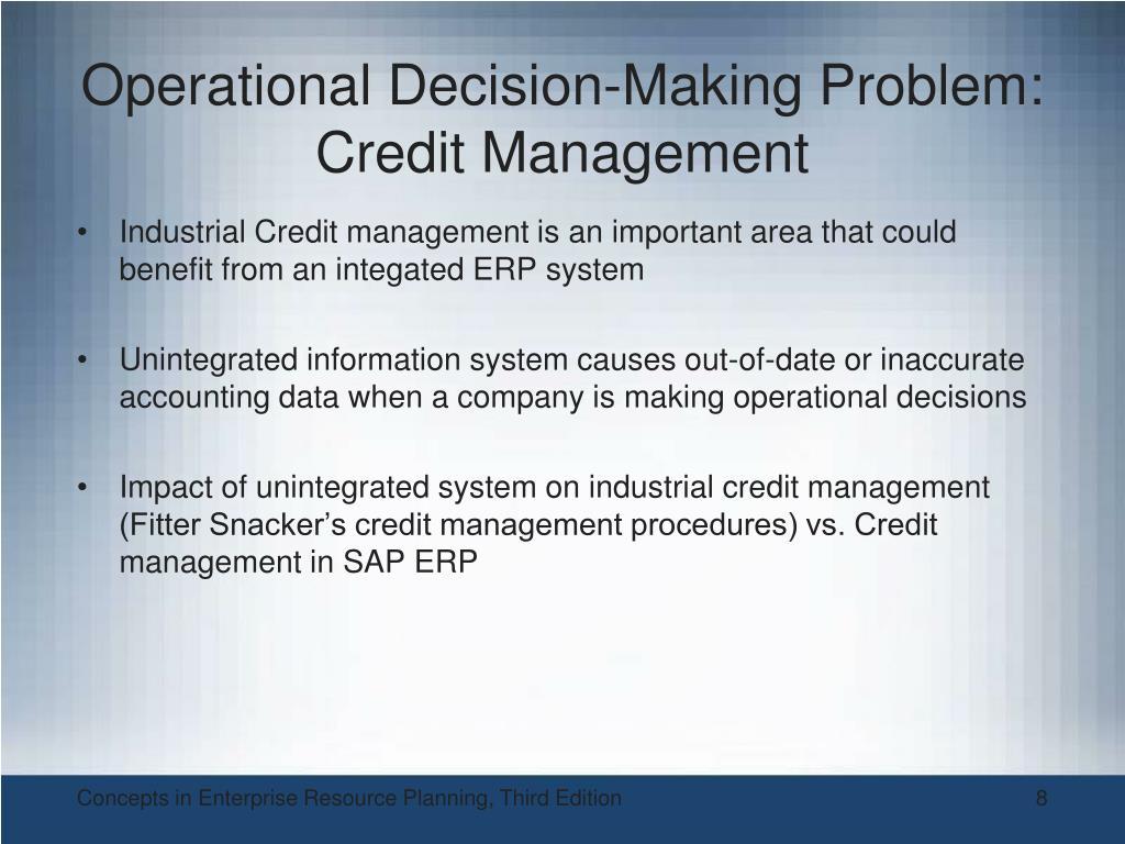 Operational Decision-Making Problem: Credit Management