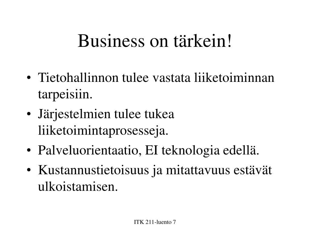 Business on tärkein!