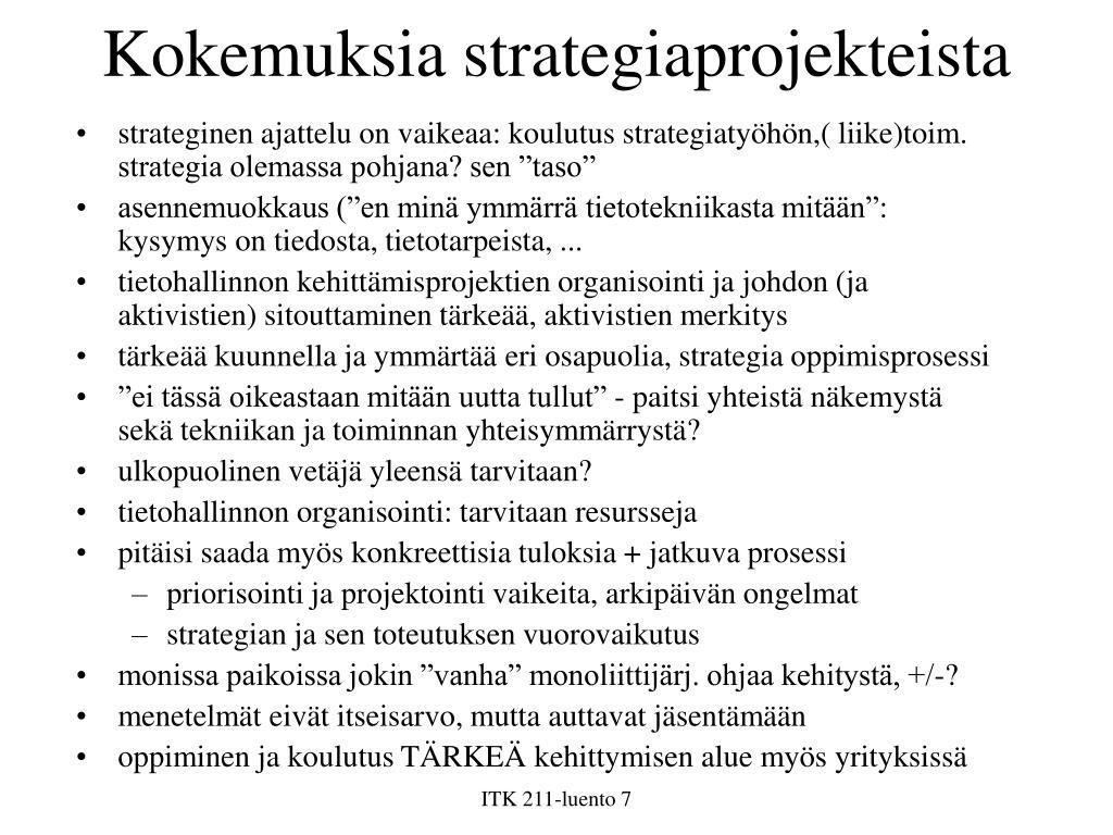 Kokemuksia strategiaprojekteista