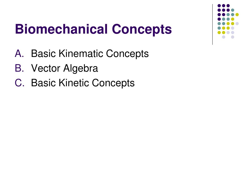 Biomechanical Concepts