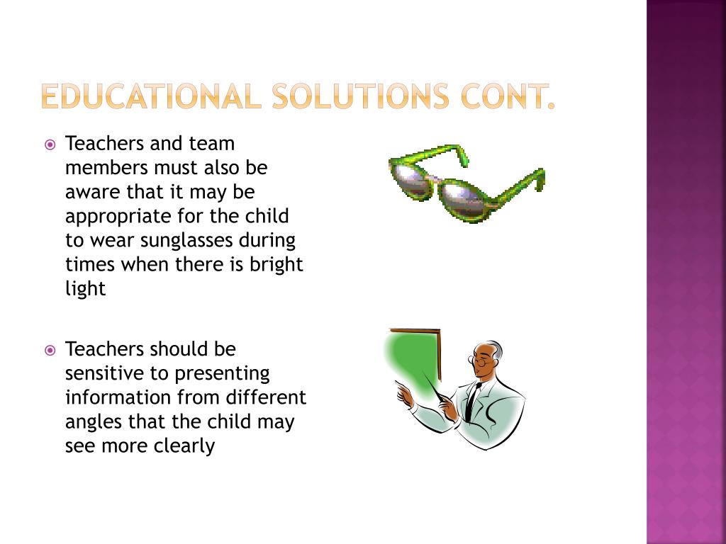 Educational Solutions cont.