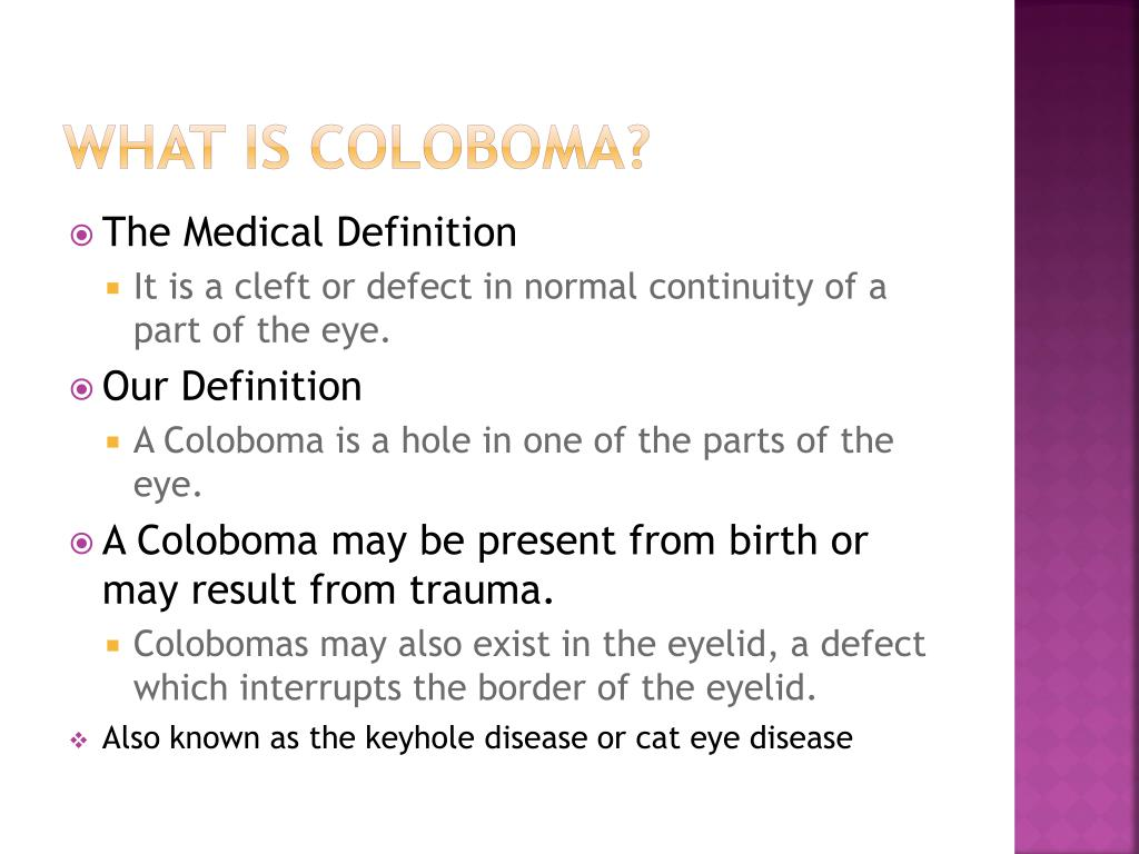 What is Coloboma?