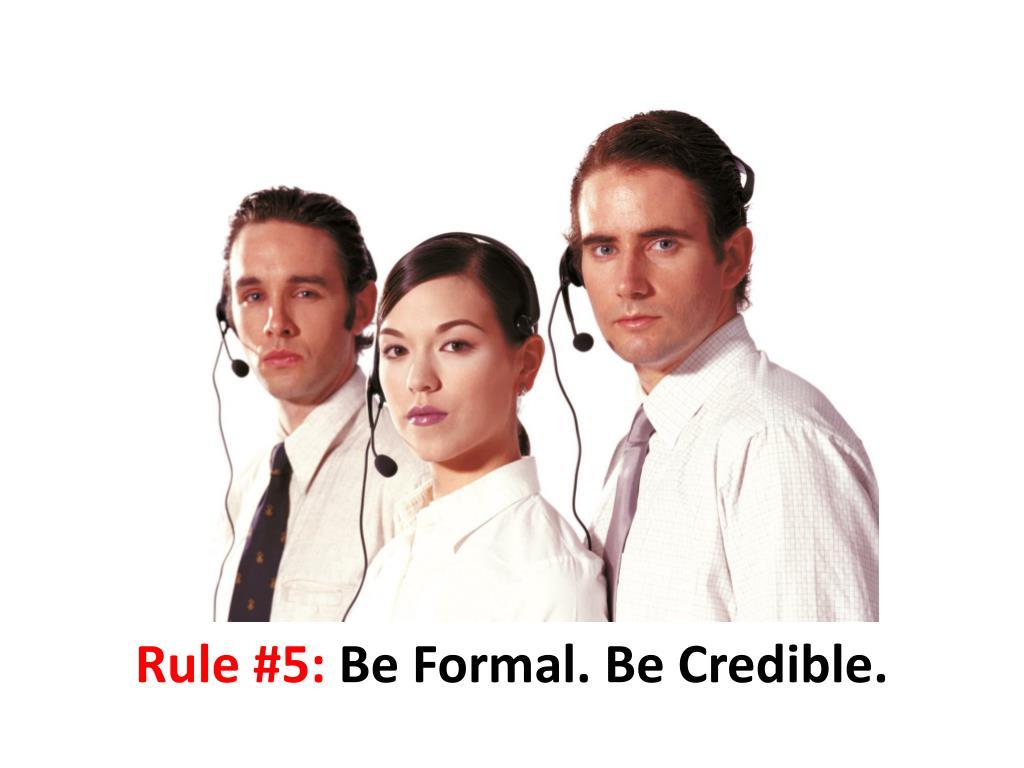 Rule #5: