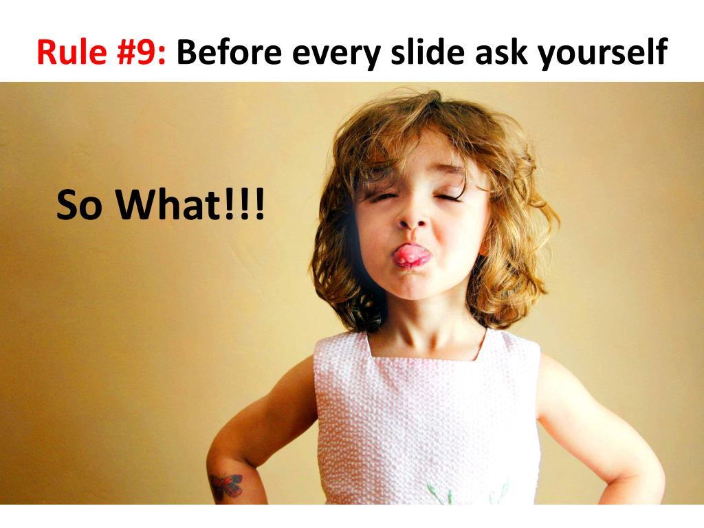 Rule #9: