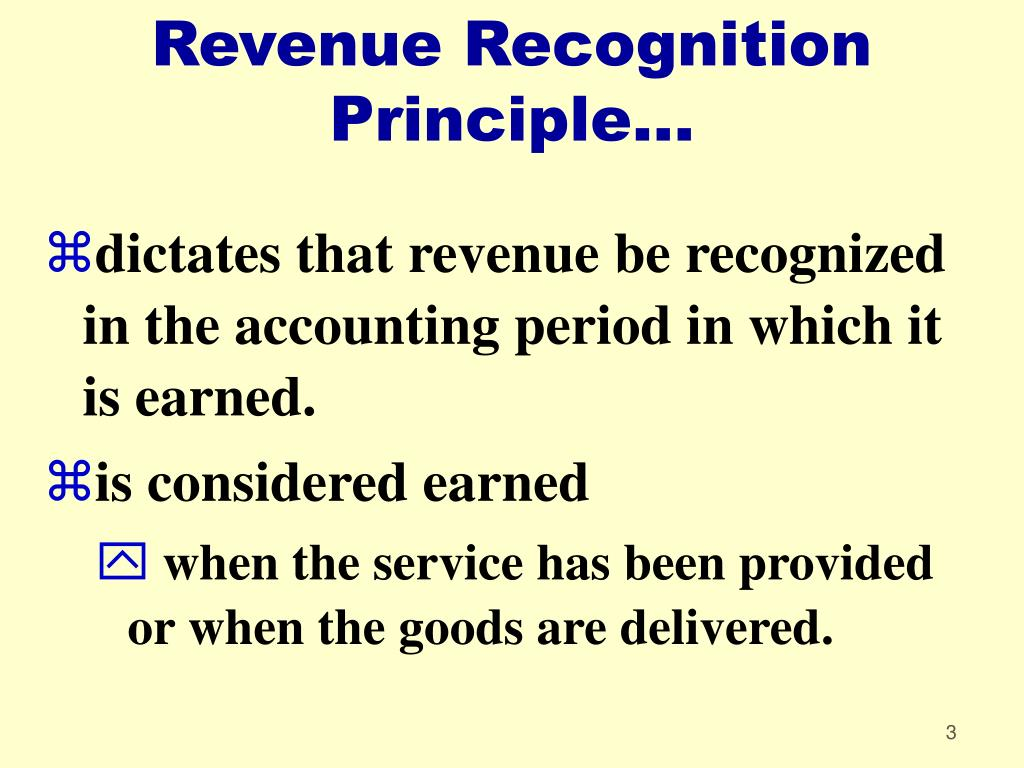 Revenue Recognition Principle...